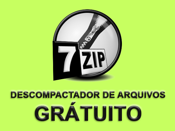 7 Zip - Descompactador de Arquivos